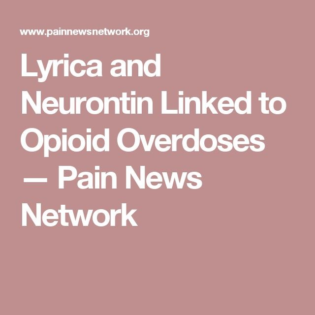 image showing the title lyrica and neurontin linked to opioid overdoses